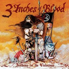 3 Inches of Blood 'Anthems for the Victorious'
