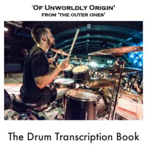 Of Unworldly Original Drum Transcription